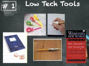 Low tech tools